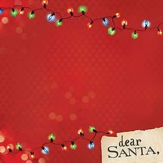 Paper House DEAR SANTA 12x12 Scrapbooking (2) Papers CHRISTMAS LIGHTS