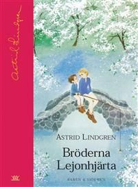 Bröderna Lejonhjärta av Astrid Lindgren 6-9 år