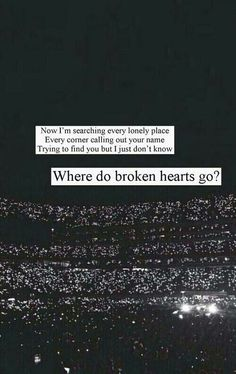Where do broken hearts go - One Direction. I HATED THIS SONG AND NOW I'M OBSESSED WITH IT.