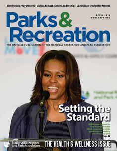 NRPA Parks & Recreation Magazine April 2014