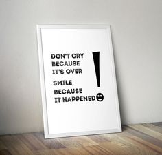 Don't cry because it's over smile because it by OrangeKiteLabs Motivational Quotes, Inspirational Quotes, Dont Cry, Smile Because, Kidsroom, Kids Decor, Nursery Decor, Letter Board, Crying