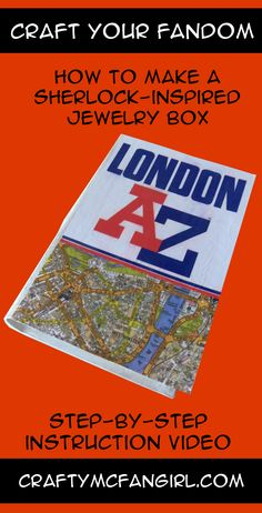 This London A to Z Book is a Sherlock Jewelry Box - Crafty McFangirl Sherlock Crafts, Z Book, Jewelry Website, Craft Tutorials, Step By Step Instructions, Jewelry Box, Fans, Diy Crafts, Crafty
