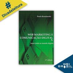 Em seu livro, o diretor presidente da WBI Brasil, Paulo Kendzerski, revela os passos fundamentais para quem deseja crescer no universo digital.