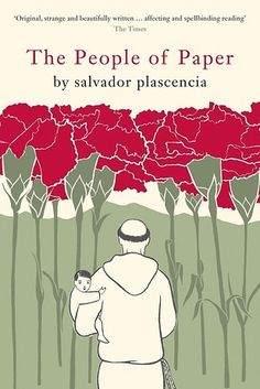 The People of Paper by Salvador Plascencia   49 Underrated Books You Really Need To Read