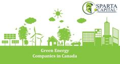 Sparta Capital Ltd offers the new technology based renewable energy with complete satisfaction of the client. We have been able to guide innovators through the establishment of corporate wings green energy companies in Canada.