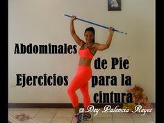 Abdominales de pie - Rutina para reducir cintura y tonificar abdomen - ( Rutina 281 ) - Dey Palencia - YouTube