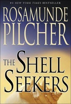 The Shell Seekers, I read this in my 20's and even as young in thinking as I was I really loved this book.