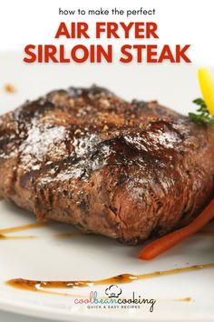 Steak Recipes Stove, Sirloin Steak Recipes, Air Fryer Oven Recipes, Air Frier Recipes, Air Fryer Dinner Recipes, Sirloin Steaks, Pork Chop Recipes, Tender Steak, Juicy Steak