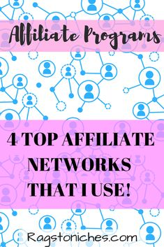 4 top affiliate netw