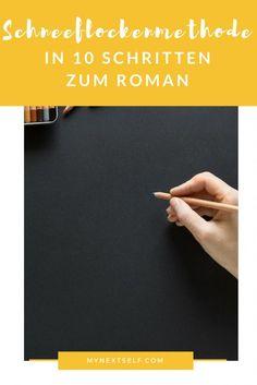 Roman schreiben, Schneeflockenmethode, Kreatives Schreiben, #schreibtipps, #autoren