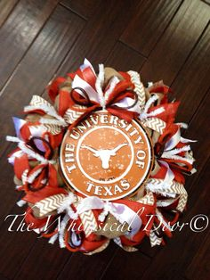 Longhorns wreath. Hook em horns!