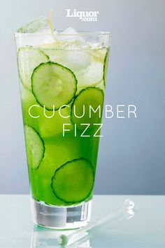The Cucumber Fizz : Subtle sweetness and refreshing coolness make this a perfect warm-weather cocktail.