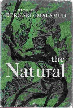 The Natural. Read the book. Better than the movie.