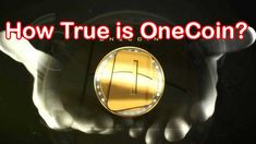 """To understand OneCoin and OneCoin vision it is important to read this Article carefully. This article will explain """"How true is OneCoin?"""" and after reading the article carefully it will clear the concept of OneCoin cryptocurrency."""