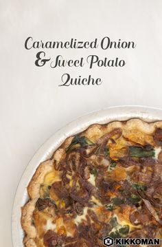 Caramelized Onion and Sweet Potato Quiche   In just 15 minutes of prep time, create a hearty meal for the whole family to enjoy. Use store-bought pie crust to make this baking recipe extra easy and quick. Good news: quiche tastes great even after it cools and it travels well for packed lunches, picnics, and potlucks!   KikkomanUSA.com is filled with incredible recipes and meal inspiration. Simply search for your favorite ingredients and sauces!