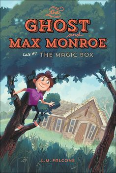 "Read ""The Ghost and Max Monroe, Case The Magic Box"" by L. Falcone available from Rakuten Kobo. When Max Monroe discovers an old detective agency in his grandfather's backyard, he also uncovers a spooky secret: the g. Detective Series, Detective Agency, New Books, Good Books, Book 1, This Book, Magic Box, Books For Boys, Mystery Books"
