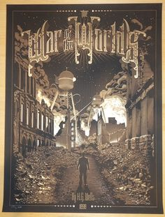 War of the Worlds - silkscreen event poster (click image for more detail) Artist: Tracie Ching Venue: N/A Location: N/A Date: 2014 Edition: Kickstarter Edition of 10; Signed and numbered only Size: 18