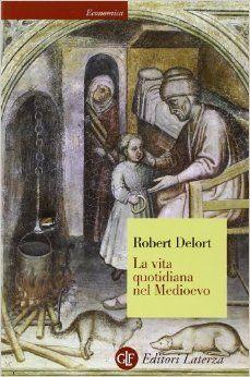 La vita quotidiana nel Medioevo, di Robert Delort. Una recensione: http://1496.gabrieleomodeo.it/2015/11/recensione-la-vita-quotidiana-nel.html