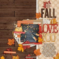 Fall Themed Scrapbook Layouts | 12X12 Layouts | Scrapbooking Ideas | Creative Scrapbooker Magazine #fall #scrapbooking #12X12layouts #autumn