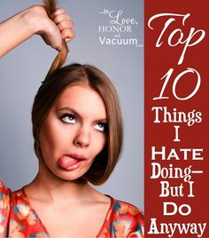 Vacuuming, Cleaning Toilets, Exercise: Things I Hate Doing, But I Do Anyway :: How to make them easier