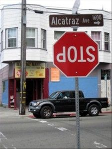 you had one job.... did you guys see the street sign??? WHO WOULD LIVE ON ALCATRAZ AVE????? LIKE SERIOUSLY!