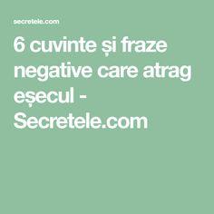 6 cuvinte și fraze negative care atrag eșecul - Secretele.com Diet