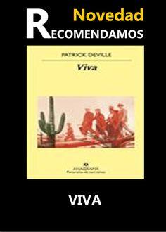 VIVA  #ebook #libros #librerias www.libreriaofican.com      PATRICK DEVILLE      EDITORIAL ANAGRAMA      Narrativa EspañolaHispanoamericana      978-84-339-3697-4 Páginas:     256 Derechos sobre el eBook:     Imprimible: Prohibido.     Copiar/pegar: Prohibido.     Compartir: 6 dispositivos permitidos. Colección:     PANORAMA DE NARRATIVAS  9,99 € Comprar Ayuda ebook  Sinopsis  México, 1937. León Trotski y su esposa, Natalia Ivánovna, desembarcan del petrolero noruego Ruth en el puerto d
