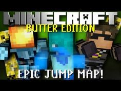 Minecraft: Epic Jump Map Butter Edition! Part 3
