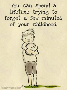 """You can spend a lifetime trying to forget a few minutes of your childhood."" #abuse"