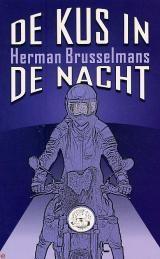 De kus in de nacht (Boek, 2e dr) door Herman Brusselmans   Literatuurplein.nl