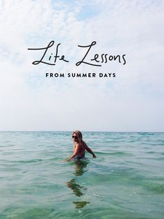 Life Lessons from Summer Days | The Fresh Exchange