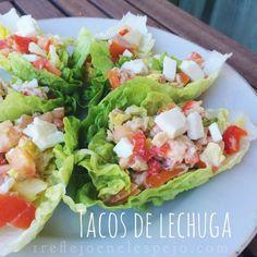 1 REFLEJO EN EL ESPEJO + #VIVESANO +: Tacos de lechuga