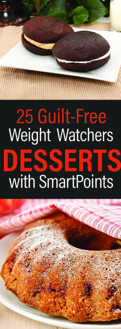 25 Guilt-Free Weight Watchers Dessert Recipes with Smart Points (easy desert recipes low calorie) Weight Watcher Desserts, Weight Watchers Diet, Weight Watcher Dinners, Weight Watchers Cupcakes, Weight Watcher Cookies, Weight Watchers Muffins, Ww Desserts, Healthy Desserts, Dessert Recipes