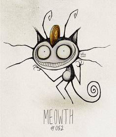 Meowth #052 Part ofThe Tim Burton x PKMN ProjectBy Vaughn Pinpin  Meowth, that's right!