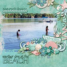 layout using Ocean Shimmer Template Pack by Angelclaud Artroom. Kit is Tranquility Bay by Kay Miller Designs