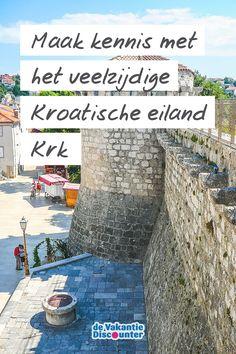 Met meer dan 1.000 eilanden is Kroatië net zo geschikt voor een eilandvakantie als Griekenland. Het nadeel? De Kroatische eilanden kennen niet zoveel faam als de Griekse. Tijd om de eilanden uit te lichten. Vandaag de beurt aan Krk. Krka National Park Croatia, Life Is A Journey, Camping Life, Montenegro, The Good Place, Travel Inspiration, Greece, National Parks, Places To Visit