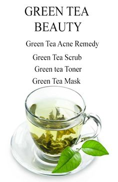 Green tea beauty remedies for gorgeous skin