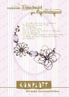 Konplott: Verlorene Unschuld am Gartenzaun.  Love the wire flowers