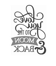 .love you to the moon and back