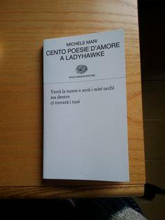 Cento poesie d'amore a LadyHawke - Michele Mari - Einaudi
