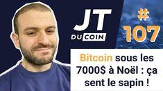 BITCOIN SOUS LES 7000$ À NOËL : ÇA SENT LE SAPIN ! #JTduCoin n°107 Finance, Blockchain, Startup, Stock Market, Saving Money, Budgeting, Student, Journal, Fictional Characters