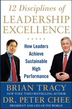 Featured Titles by Brian Tracy | 12 Disciplines of Leadership Excellence: How Leaders Achieve Sustainable High Performance