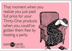 Want to get your Thirty One for FREE? Contact me to host a party! It can be an in home party, at a Restuarant, a Facebook party, or a catalog party.. https://www.mythirtyone.com/561109
