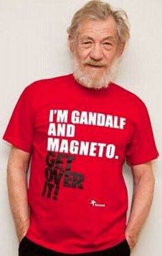 LOL Ian McKellan. I'm going to say, this is not a shirt just anyone can wear...