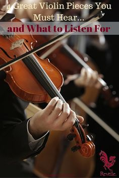 4 Great Violin Pieces You Must Hear …and What to Listen For http://www.connollymusic.com/revelle/blog/4-great-violin-pieces-you-must-hear-and-what-to-listen-for @revellestrings