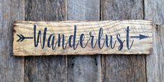 Wanderlust with arrow: Hand-Painted Sign on Reclaimed Lumber by AmeliasWoodshed