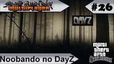 MTA GTA-SA Voltando ao DayZ #26