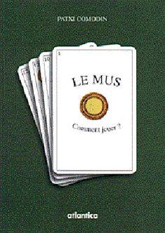 Le jeu de mus fait sans aucun doute partie du patrimoine le plus ancré dans la tradition basque : depuis les fermes perdues dans la montagne jusqu'à l'hôtel du Palais à Biarritz, nombreux sont ceux qui sacrifient au rite d'une partie ou d'un tournoi de mus. Patxi Comodín nous offre ici les rudiments de ce jeu de cartes.