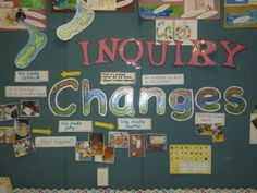 We displayed our inquiry on the wall with photos and art so we could share our learning with all.