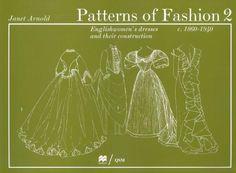 978-0-89676-027-1 Patterns of Fashion 2 Englishwomen's Dresses & Their Construction C. 1860-1940